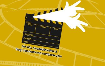 Al via la prima edizione di CINEDEAF – Festival del Cinema Sordo di Roma dal 3 al 5 maggio