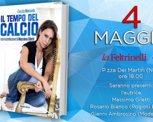 """Mercoledì 4 maggio presentazione del libro """"Il Tempo del Calcio"""" di Claudia Mercurio"""