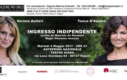 Da 2 maggio al Teatro Diana: Ingresso Indipendente, di Maurizio de Giovanni con Serena Autieri e Tosca d'Aquino.