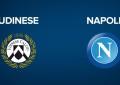 Udinese-Napoli: le anticipazioni del Match di domenica prossima