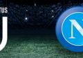 Juventus-Napoli: grande attesa per il big match di oggi alle h.18.00